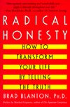 Radical Honesty by Brad Blanton, Ph.D.