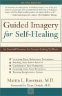 Guided Imagery for Self-Healing by Martin L. Rossman.