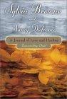 Jurnal Cinta Dan Penyembuhan: Mengatasi Kesedihan oleh Sylvia Browne dan Nancy Dufresne.