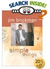 Simple Things by Jim Brickman with Cindy Pearlman.