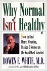 Bowen F. White, MD의 정상적인 건강 상태가 아닌 이유