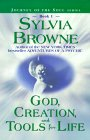 God, Dreation and Tools of Life av Sylvia Browne
